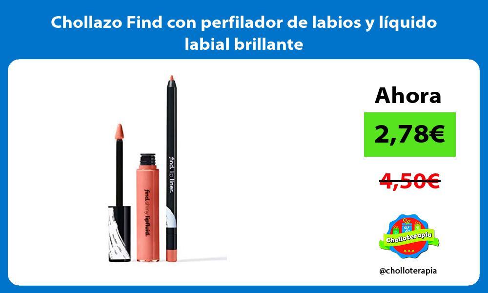 Chollazo Find con perfilador de labios y líquido labial brillante