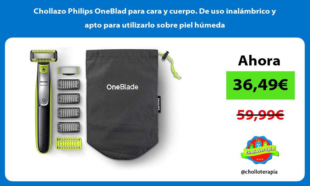 Chollazo Philips OneBlad para cara y cuerpo De uso inalámbrico y apto para utilizarlo sobre piel húmeda
