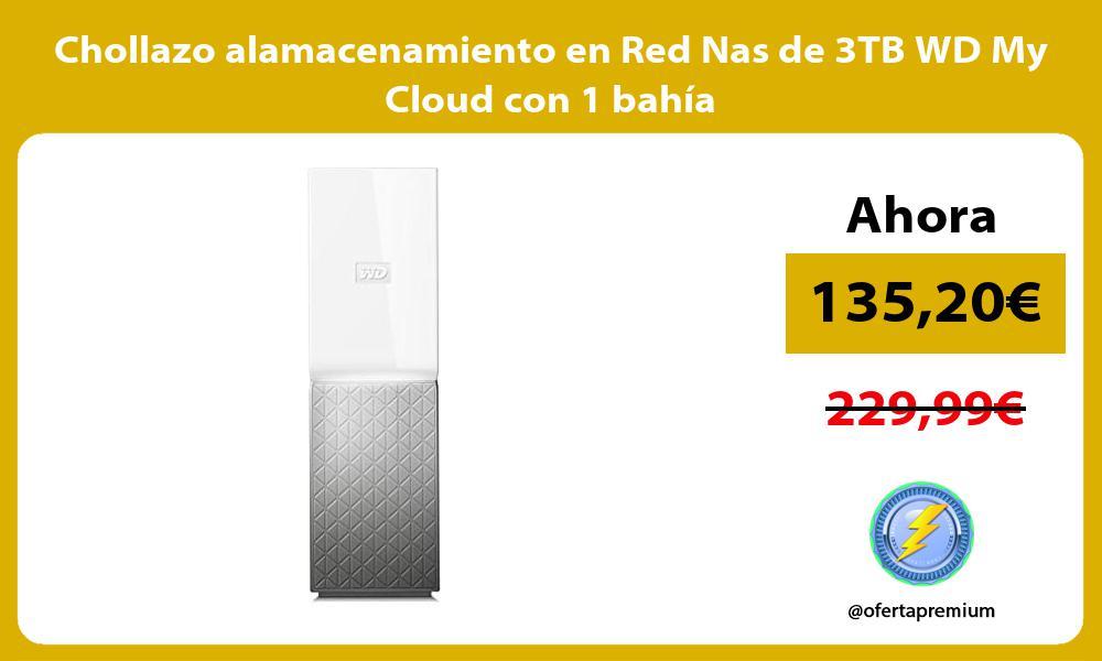 Chollazo alamacenamiento en Red Nas de 3TB WD My Cloud con 1 bahía