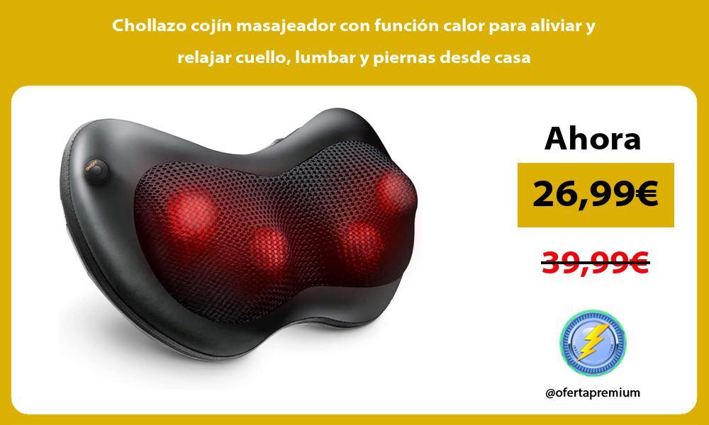 Chollazo cojín masajeador con función calor para aliviar y relajar cuello lumbar y piernas desde casa