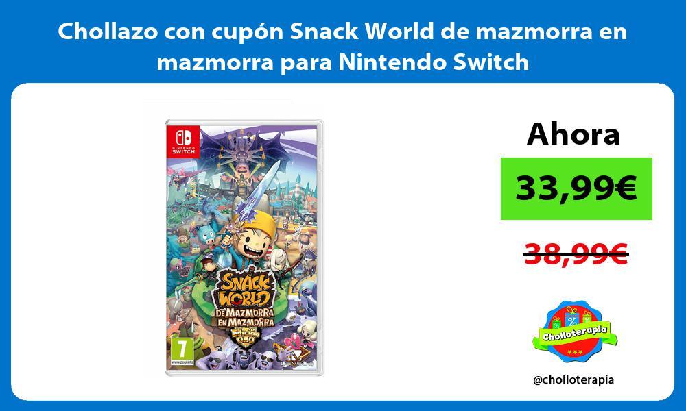 Chollazo con cupón Snack World de mazmorra en mazmorra para Nintendo Switch