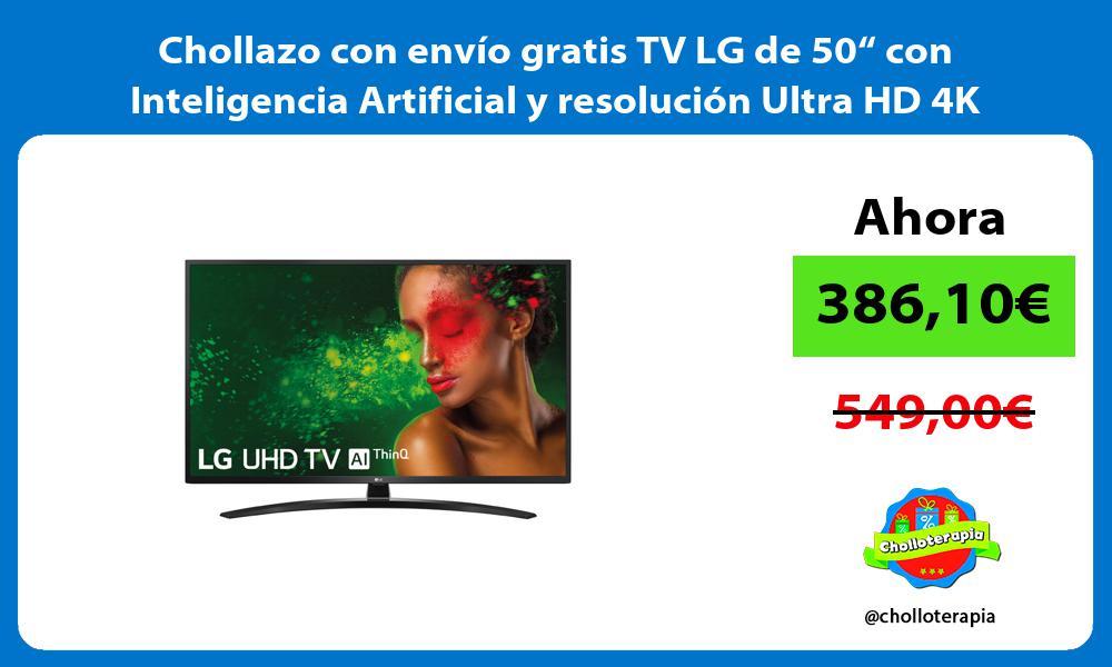 """Chollazo con envío gratis TV LG de 50"""" con Inteligencia Artificial y resolución Ultra HD 4K"""