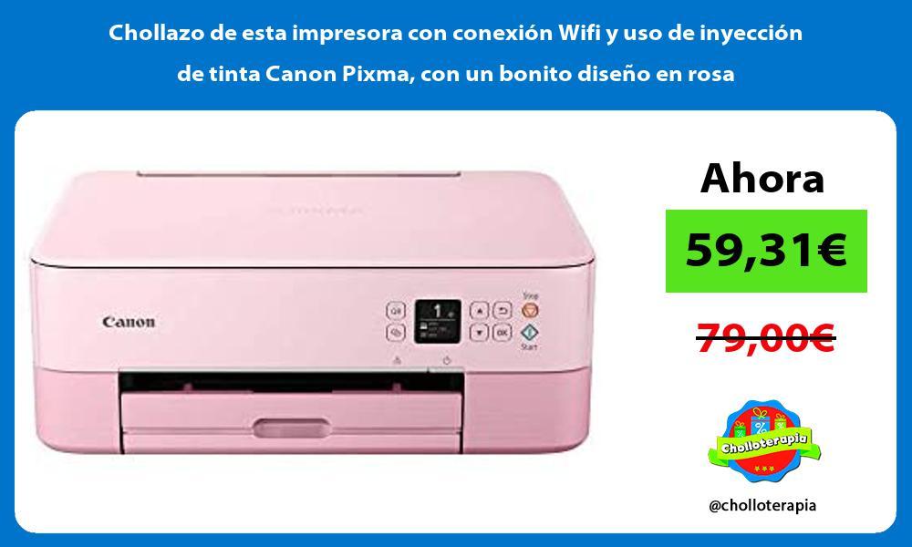 Chollazo de esta impresora con conexión Wifi y uso de inyección de tinta Canon Pixma con un bonito diseño en rosa