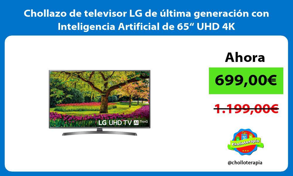 """Chollazo de televisor LG de última generación con Inteligencia Artificial de 65"""" UHD 4K"""