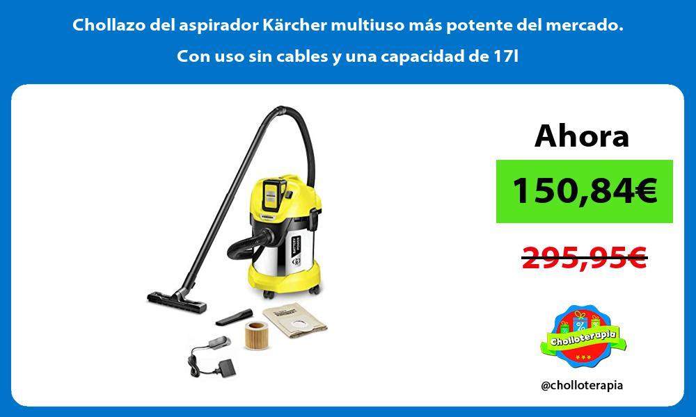 Chollazo del aspirador Kärcher multiuso más potente del mercado Con uso sin cables y una capacidad de 17l