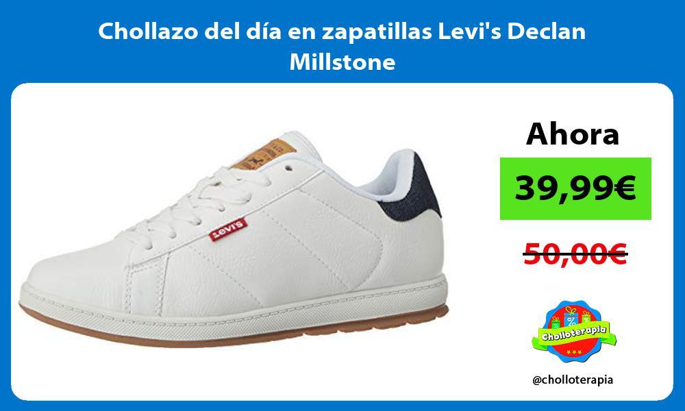 Chollazo del día en zapatillas Levis Declan Millstone