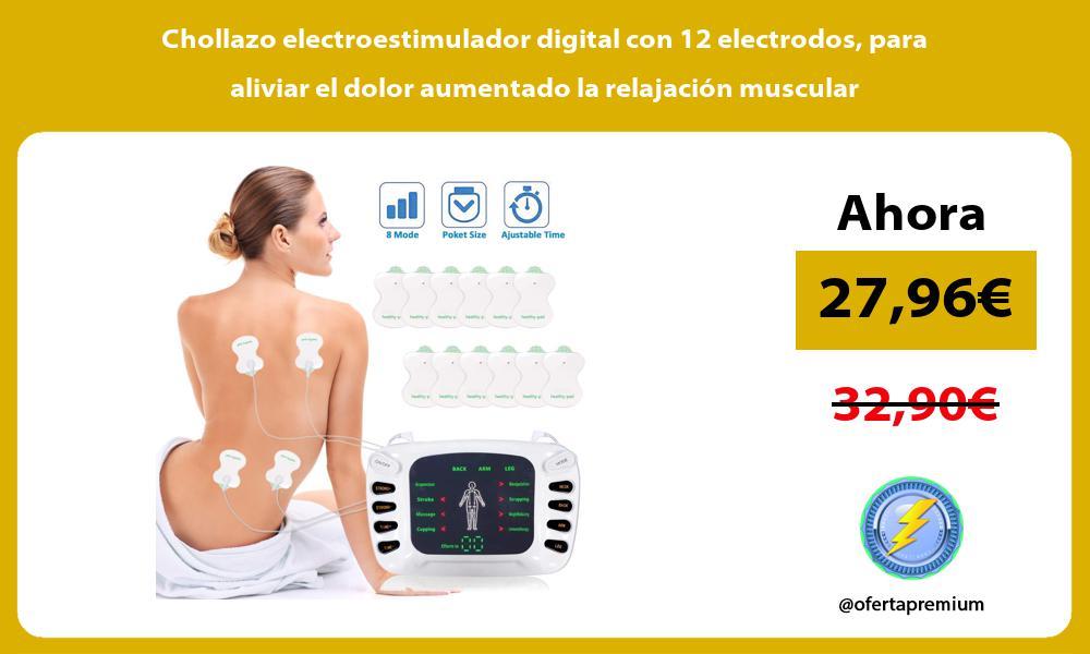 Chollazo electroestimulador digital con 12 electrodos para aliviar el dolor aumentado la relajación muscular