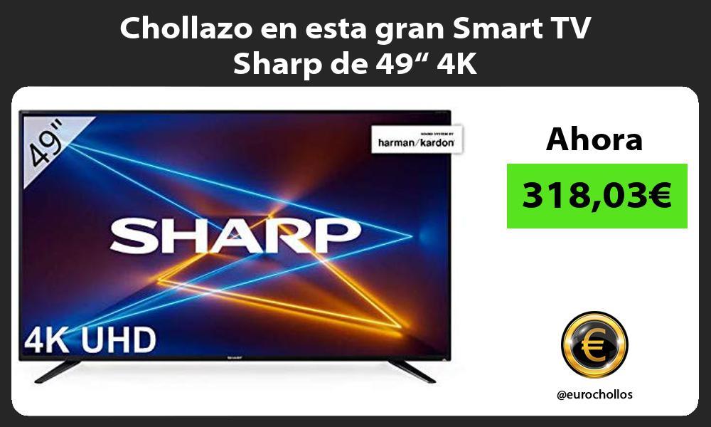 """Chollazo en esta gran Smart TV Sharp de 49"""" 4K"""