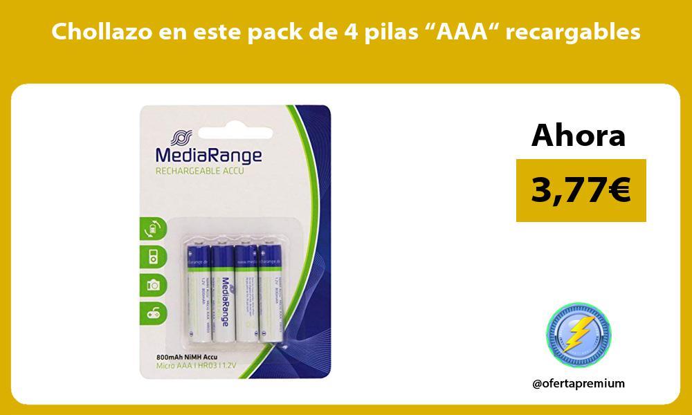 "Chollazo en este pack de 4 pilas ""AAA"" recargables"