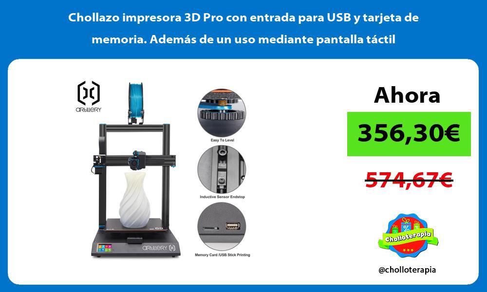 Chollazo impresora 3D Pro con entrada para USB y tarjeta de memoria Además de un uso mediante pantalla táctil