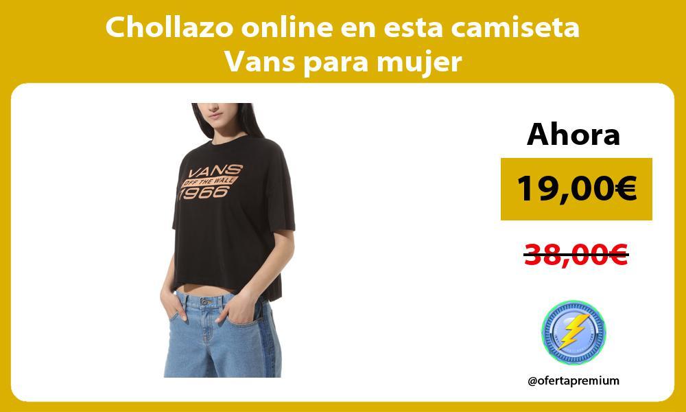 Chollazo online en esta camiseta Vans para mujer