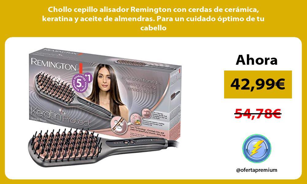 Chollo cepillo alisador Remington con cerdas de cerámica keratina y aceite de almendras Para un cuidado óptimo de tu cabello