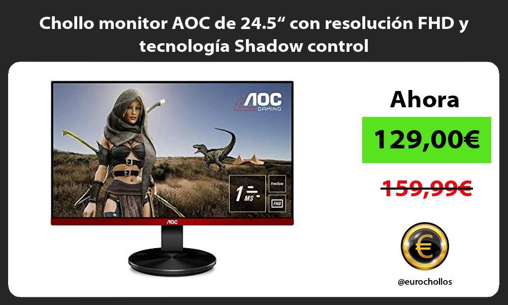 """Chollo monitor AOC de 24 5"""" con resolución FHD y tecnología Shadow control"""