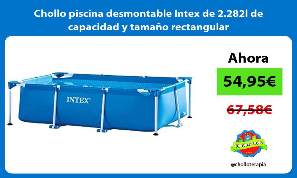 Chollo piscina desmontable Intex de 2 282l de capacidad y tamaño rectangular