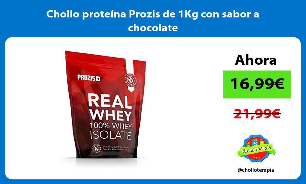 Chollo proteína Prozis de 1Kg con sabor a chocolate