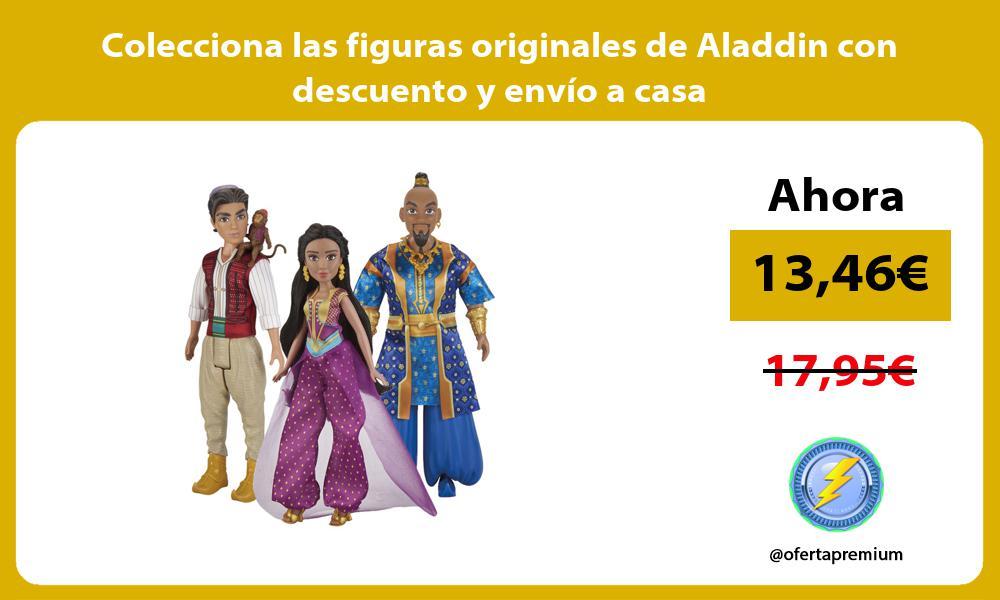 Colecciona las figuras originales de Aladdin con descuento y envío a casa