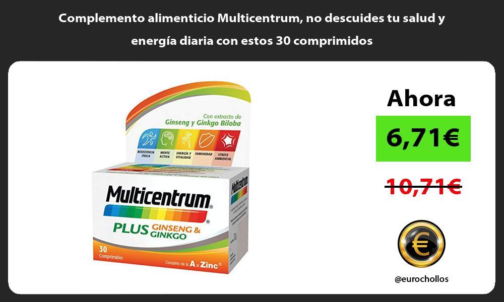 Complemento alimenticio Multicentrum no descuides tu salud y energía diaria con estos 30 comprimidos