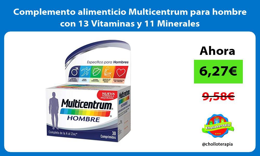 Complemento alimenticio Multicentrum para hombre con 13 Vitaminas y 11 Minerales