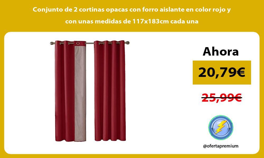 Conjunto de 2 cortinas opacas con forro aislante en color rojo y con unas medidas de 117x183cm cada una