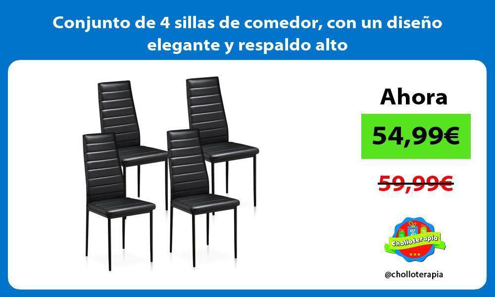 Conjunto de 4 sillas de comedor con un diseño elegante y respaldo alto