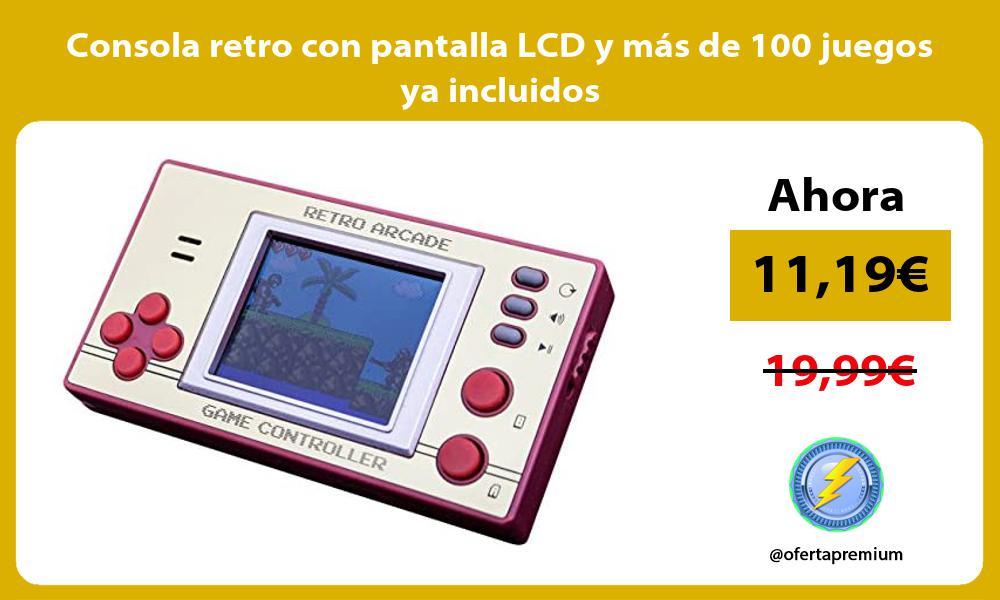 Consola retro con pantalla LCD y más de 100 juegos ya incluidos
