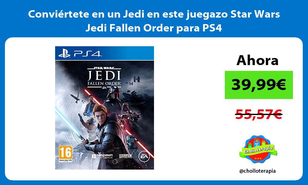 Conviértete en un Jedi en este juegazo Star Wars Jedi Fallen Order para PS4