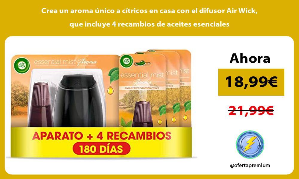 Crea un aroma único a cítricos en casa con el difusor Air Wick que incluye 4 recambios de aceites esenciales