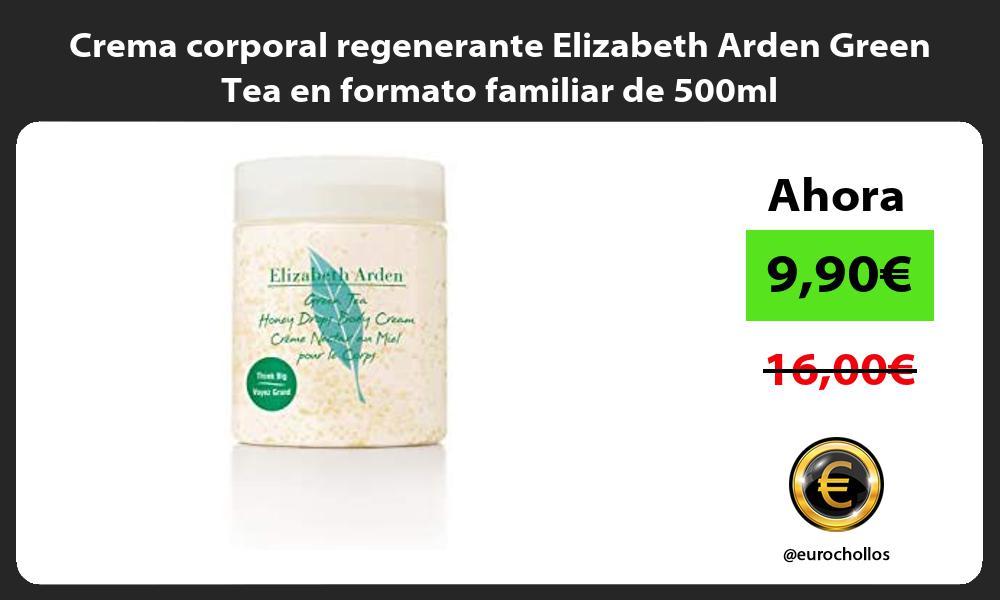 Crema corporal regenerante Elizabeth Arden Green Tea en formato familiar de 500ml