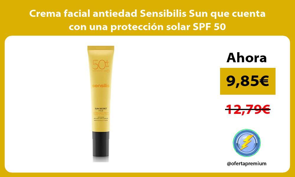 Crema facial antiedad Sensibilis Sun que cuenta con una protección solar SPF 50