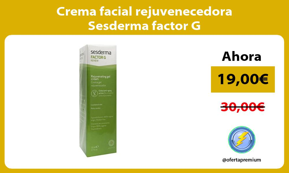 Crema facial rejuvenecedora Sesderma factor G