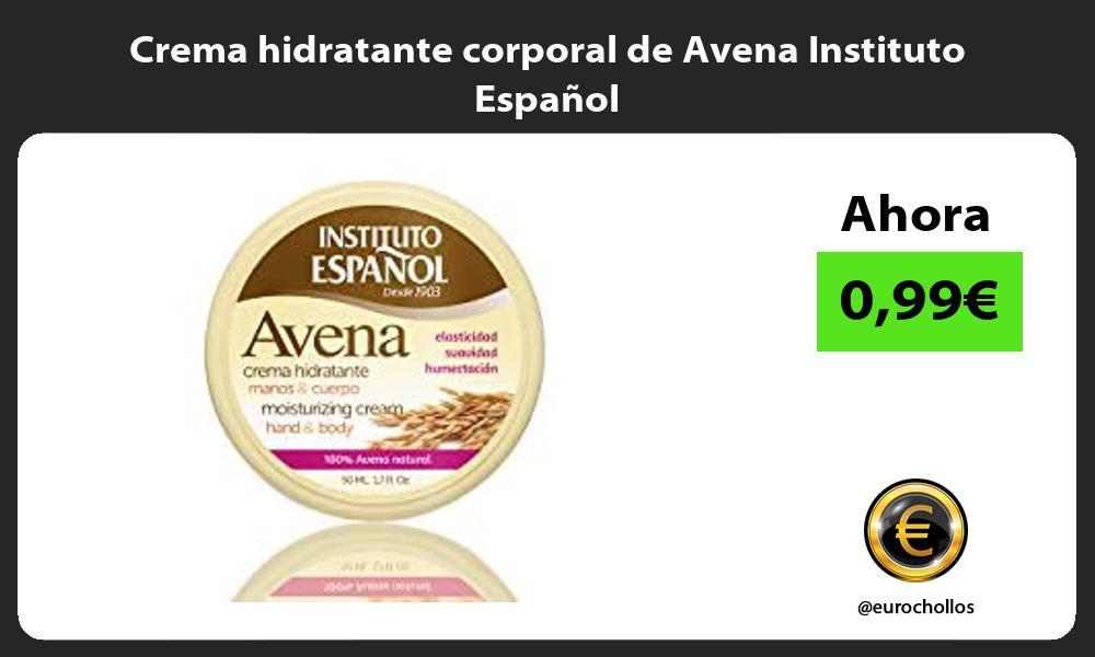Crema hidratante corporal de Avena Instituto Español