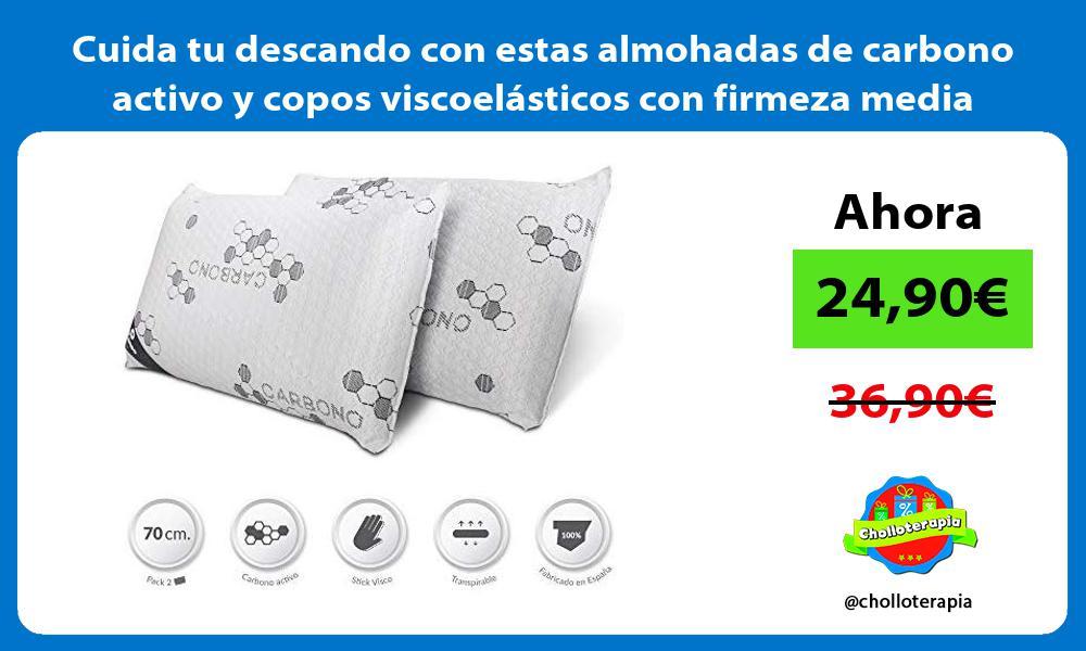 Cuida tu descando con estas almohadas de carbono activo y copos viscoelásticos con firmeza media