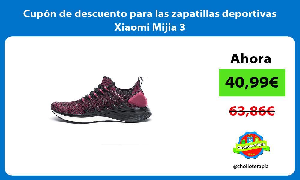 Cupón de descuento para las zapatillas deportivas Xiaomi Mijia 3