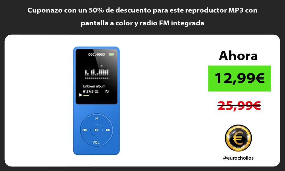 Cuponazo con un 50 de descuento para este reproductor MP3 con pantalla a color y radio FM integrada