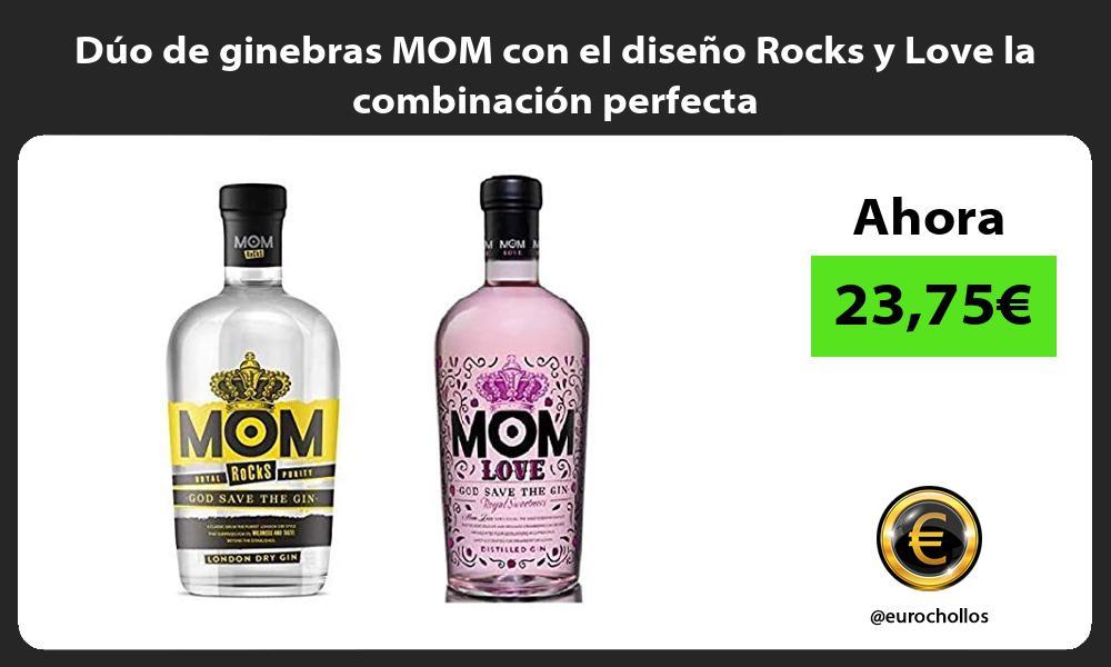Dúo de ginebras MOM con el diseño Rocks y Love la combinación perfecta