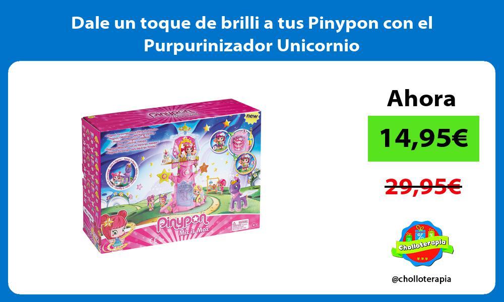 Dale un toque de brilli a tus Pinypon con el Purpurinizador Unicornio