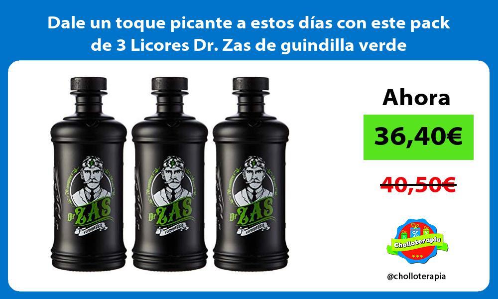 Dale un toque picante a estos días con este pack de 3 Licores Dr Zas de guindilla verde