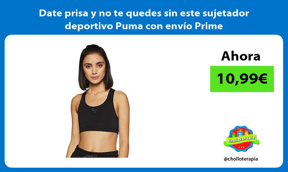 Date prisa y no te quedes sin este sujetador deportivo Puma con envío Prime