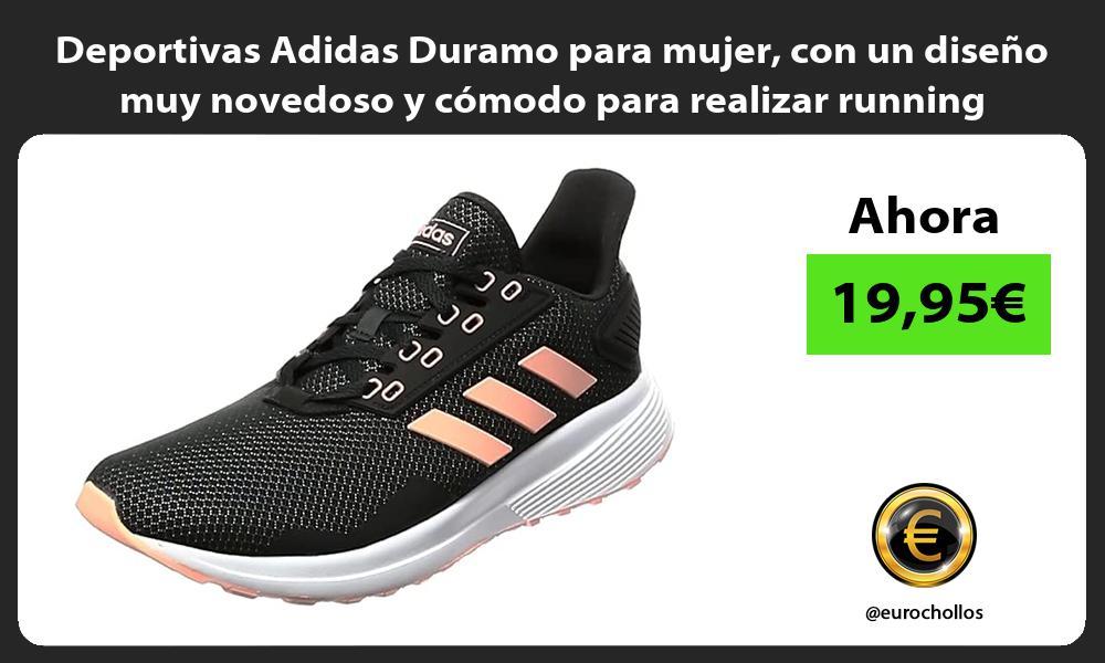 Deportivas Adidas Duramo para mujer con un diseño muy novedoso y cómodo para realizar running