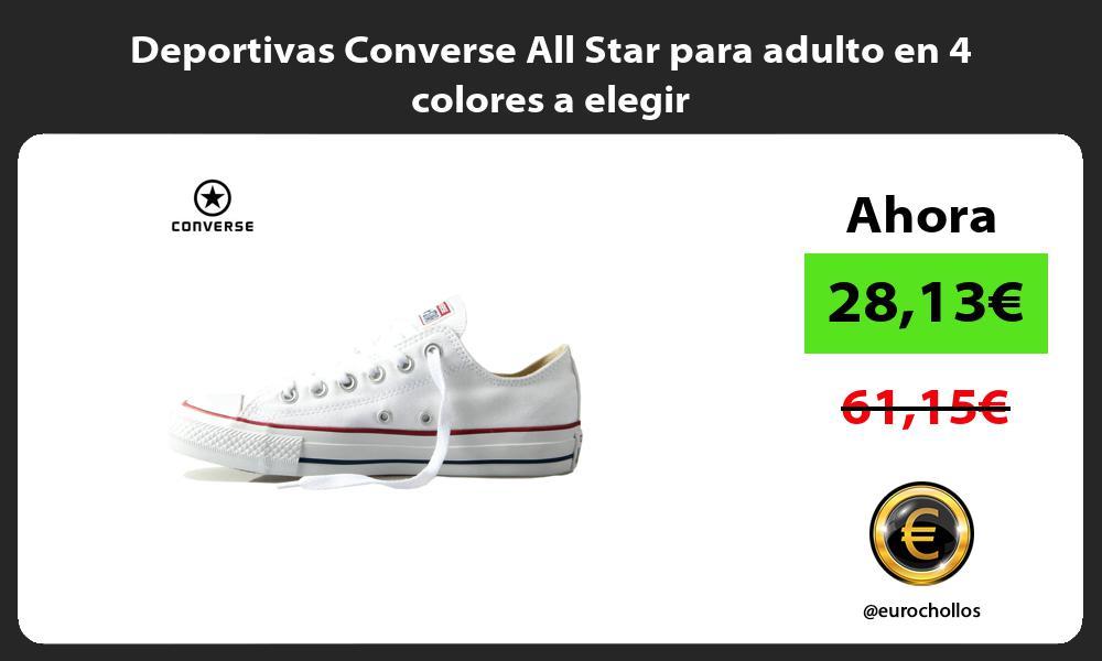 Deportivas Converse All Star para adulto en 4 colores a elegir