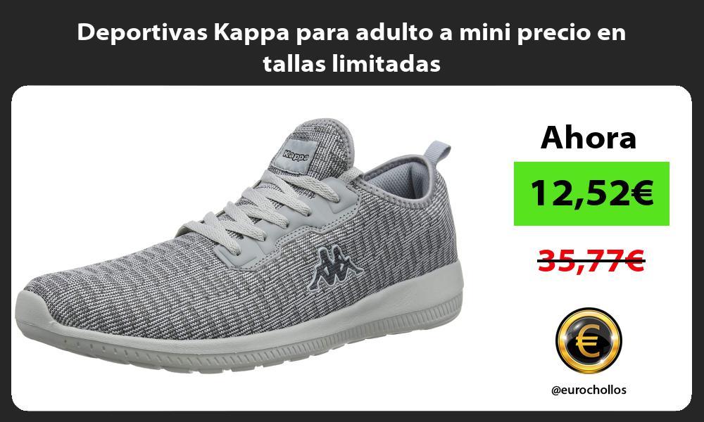 Deportivas Kappa para adulto a mini precio en tallas limitadas