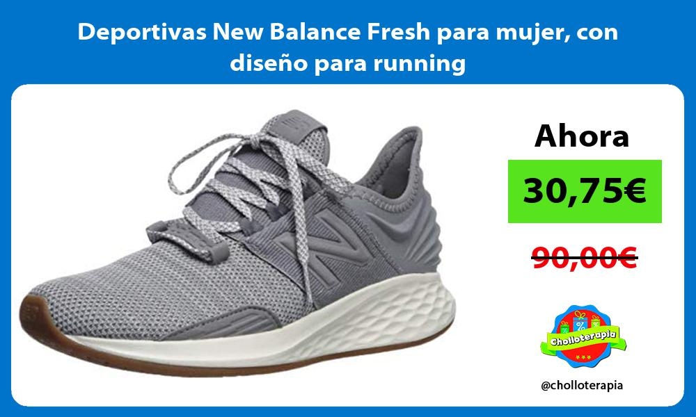 Deportivas New Balance Fresh para mujer con diseño para running