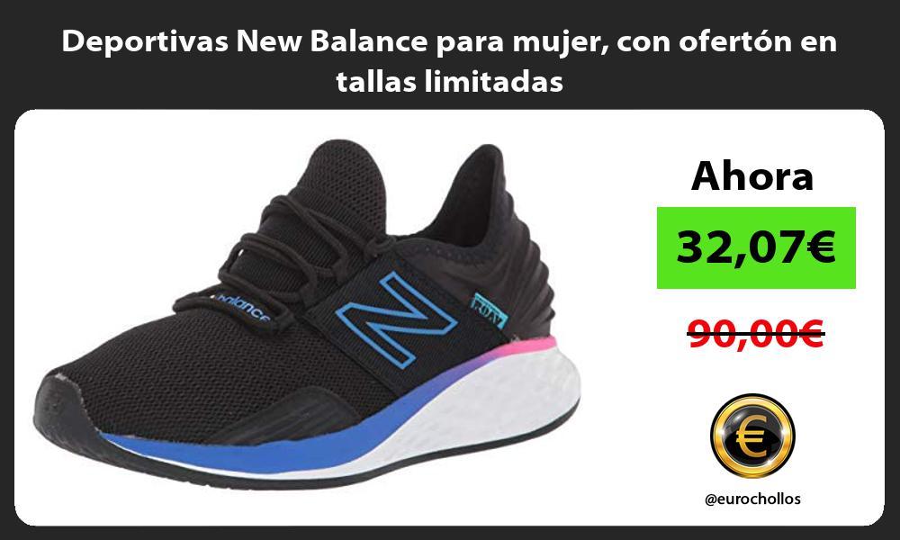 Deportivas New Balance para mujer con ofertón en tallas limitadas