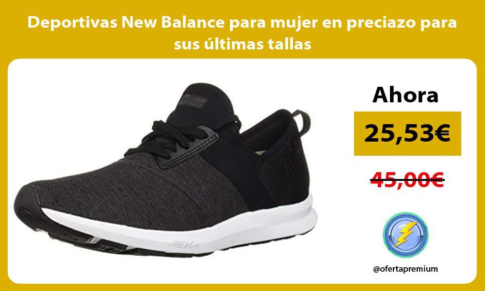 Deportivas New Balance para mujer en preciazo para sus últimas tallas
