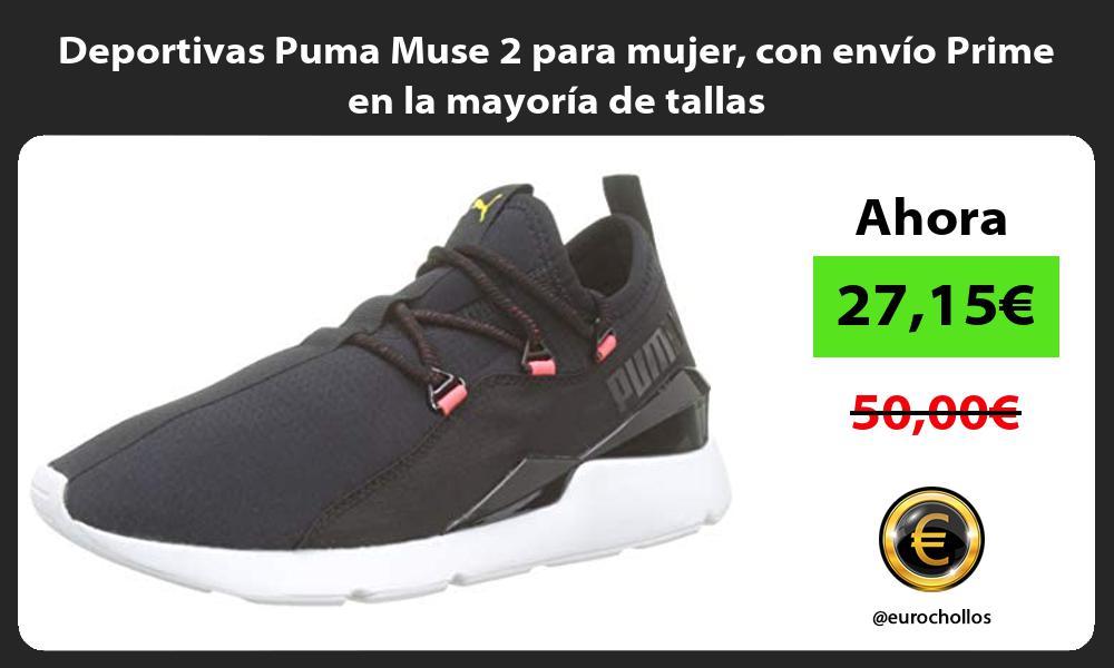 Deportivas Puma Muse 2 para mujer con envío Prime en la mayoría de tallas