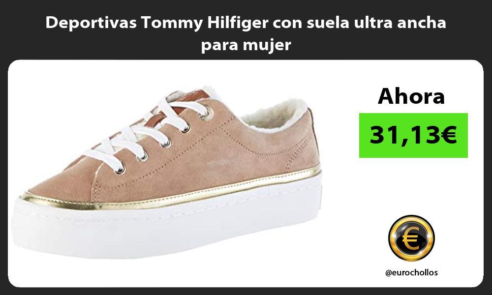 Deportivas Tommy Hilfiger con suela ultra ancha para mujer