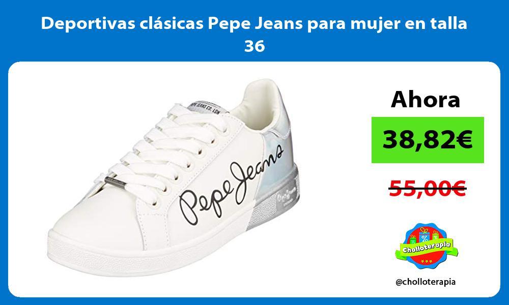 Deportivas clásicas Pepe Jeans para mujer en talla 36