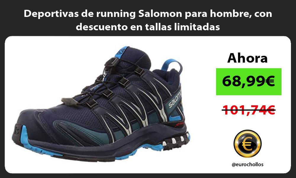 Deportivas de running Salomon para hombre con descuento en tallas limitadas