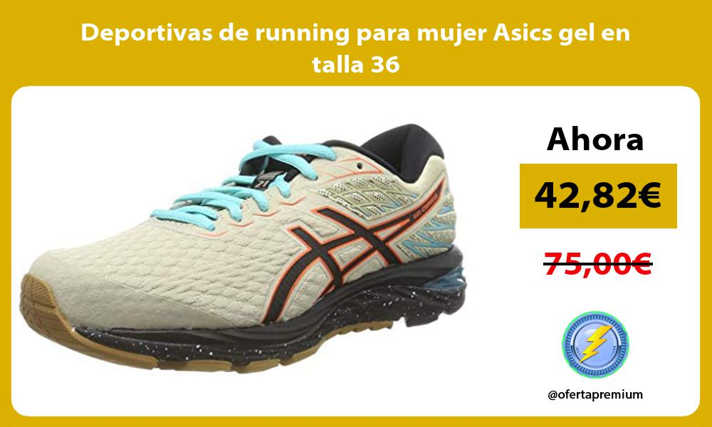 Deportivas de running para mujer Asics gel en talla 36