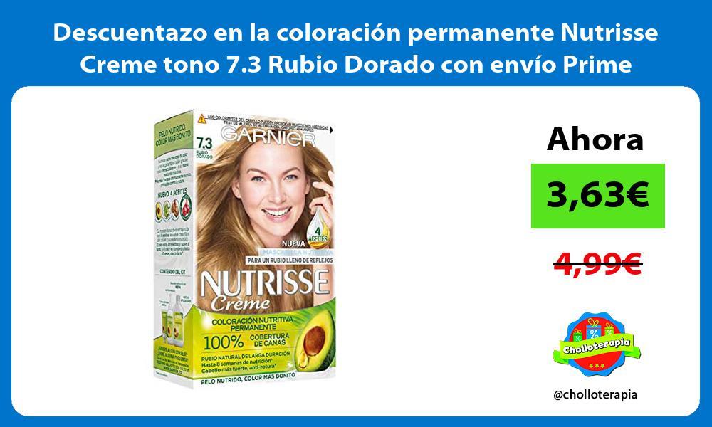 Descuentazo en la coloración permanente Nutrisse Creme tono 7 3 Rubio Dorado con envío Prime